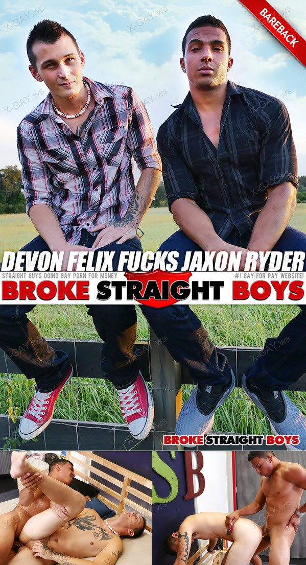 BrokeStraightBoys: Devon Felix, Jaxon Ryder (Bareback)