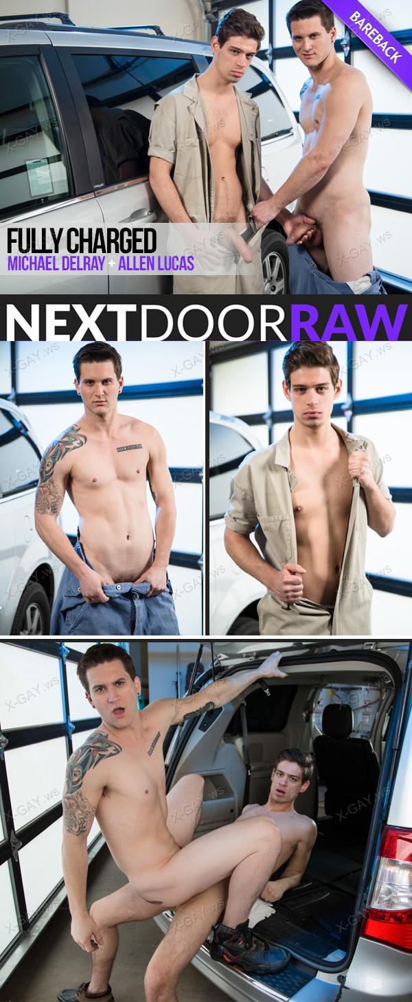 NextDoorRaw: Fully Charged (Michael DelRay, Allen Lucas) (Bareback)