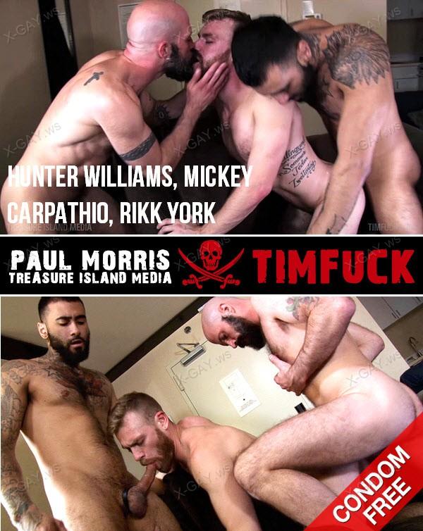 TimFuck: Hunter Williams, Mickey Carpathio, Rikk York (Bareback)
