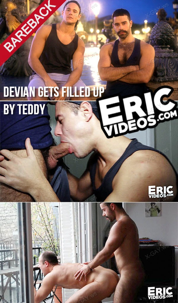 EricVideos: Devian Gets Filled Up By Teddy (Bareback)