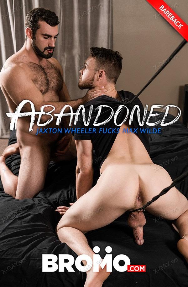 Bromo: Abandoned, Part 2 (Jaxton Wheeler, Max Wilde) (Bareback)