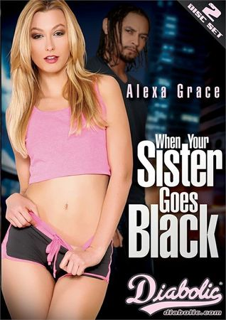 When Your Sister Goes Black (2017)