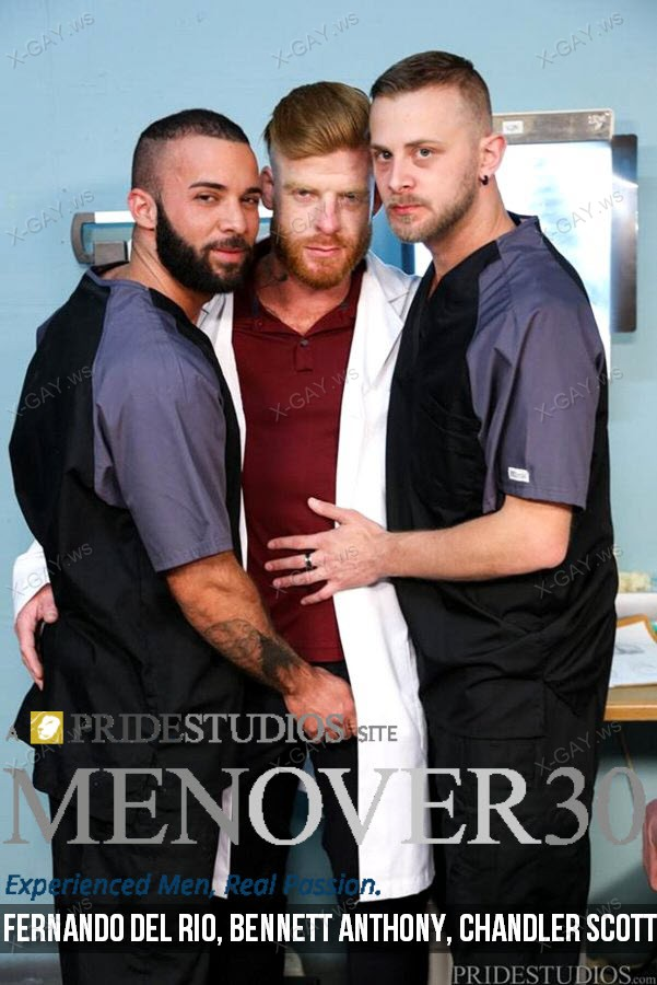 MenOver30: It's Hard To Be A DR (Fernando Del Rio, Bennett Anthony, Chandler Scott)