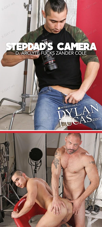 DylanLucas: Stepdad's Camera (Zander Cole, D. Arclyte)