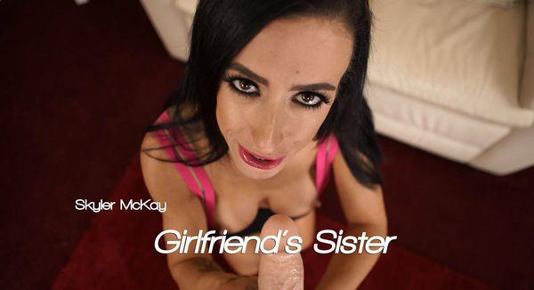 Skyler McKay – Girlfriend's Sister HD