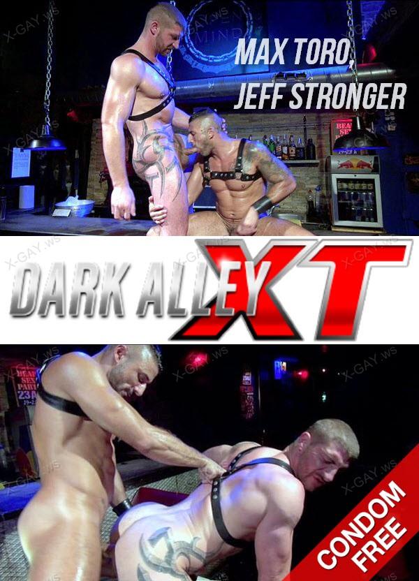 DarkAlleyXT: Open Mind Fuck (Max Toro, Jeff Stronger) (Bareback)