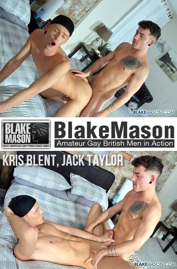 BlakeMason: Kris Blent, Jack Taylor