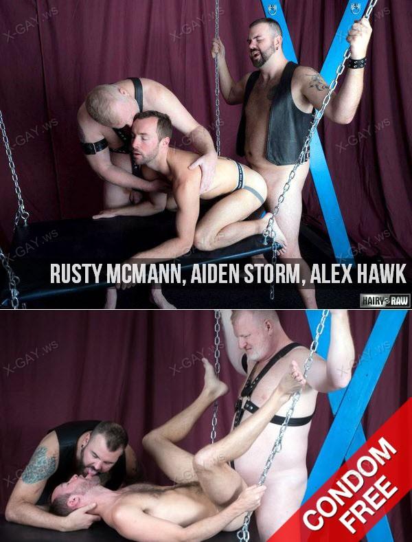 HairyAndRaw: Rusty McMann, Aiden Storm, Alex Hawk (Bareback)