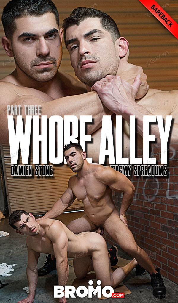 Bromo: Whore Alley, Part #3 (Damien Stone, Jeremy Spreadums) (Bareback)