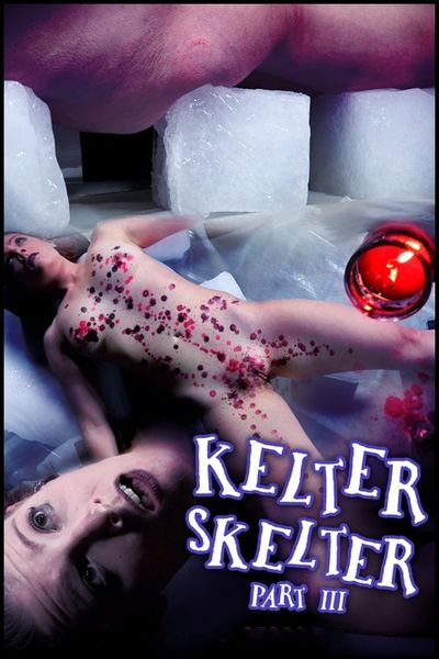 Kelter Skelter Part 3 – Kel Bowie | HD 720P | Release Year: Sep 8, 2017