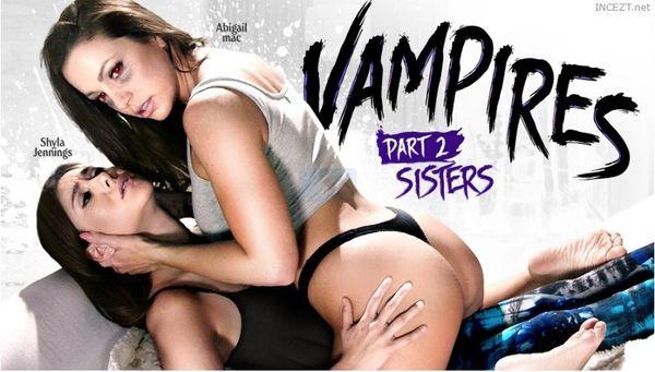 Shyla Jennings And Abigail Mac – Vampires Part 2 Sisters HD
