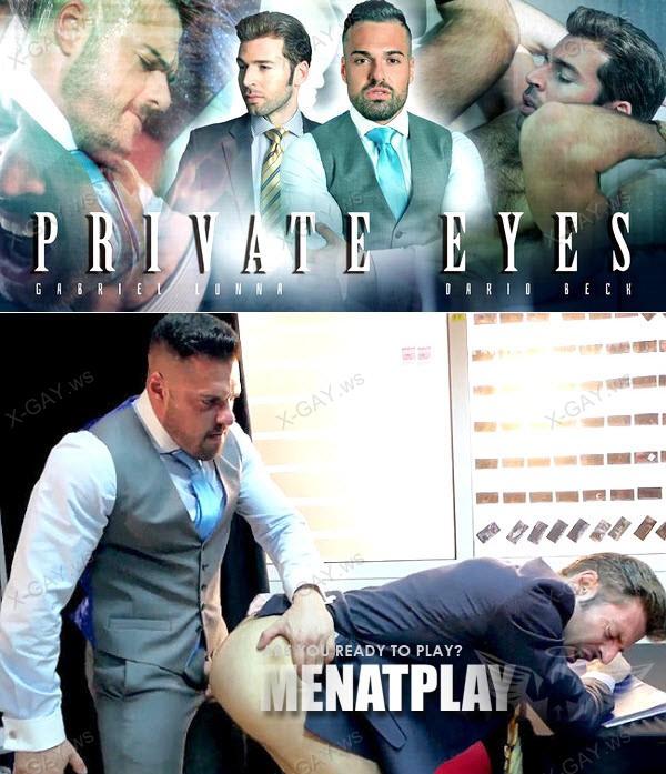 MenAtPlay: Gabriel Lunna, Dario Beck (Private Eyes)