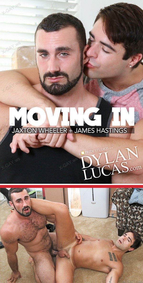 DylanLucas: Jaxton Wheeler, James Hastings (Moving In)