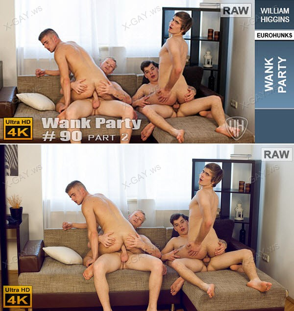 WilliamHiggins: Wank Party #90, Part 2 (RAW, WANK PARTY)