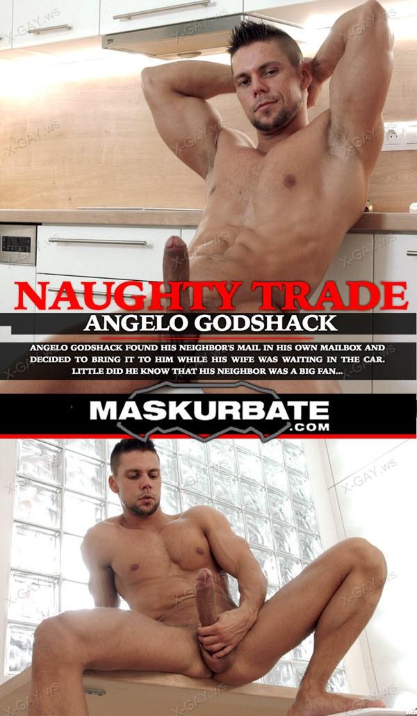 Maskurbate: Angelo Godshack: Naughty Trade