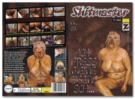 [Z-Faktor Medien] Shitmaster #3 - Ich Fress Meine Eigene Sch (2005) [Olga]