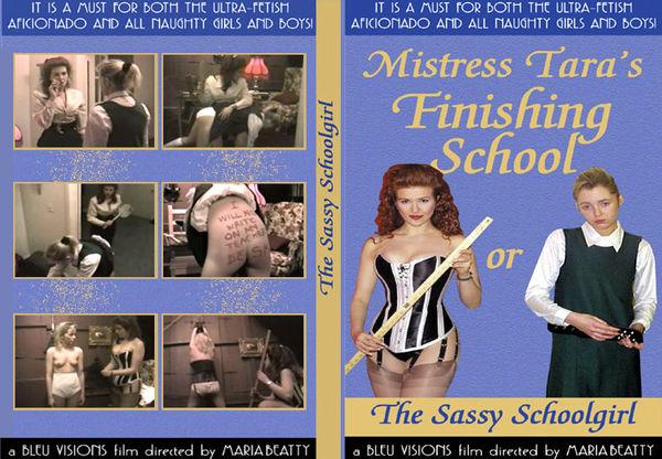 [Bleu Productions] Mistress Tara's Finishing School - Or The Sassy Schoolgirl Part I (1998) [Lezdom]