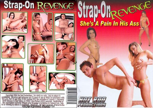 [Hot Rod Productions] Strap-On Revenge - She's A Pain In His Ass (2006)