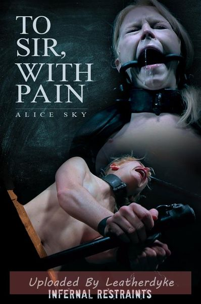To Sir, With Pain – Alice | HD 720p | Release Year: Nov 16, 2018