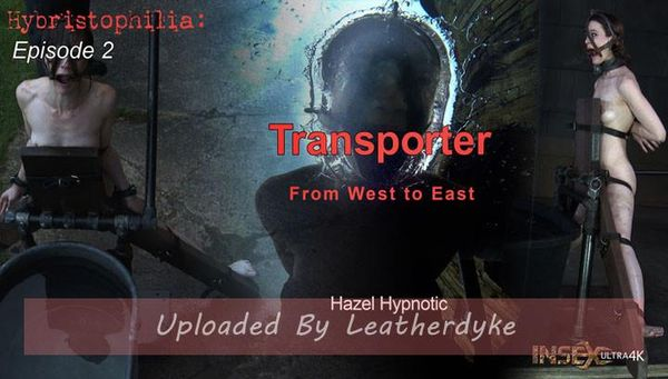 Hybristophilia: Transporter episode 2 with Hazel Hypnotic