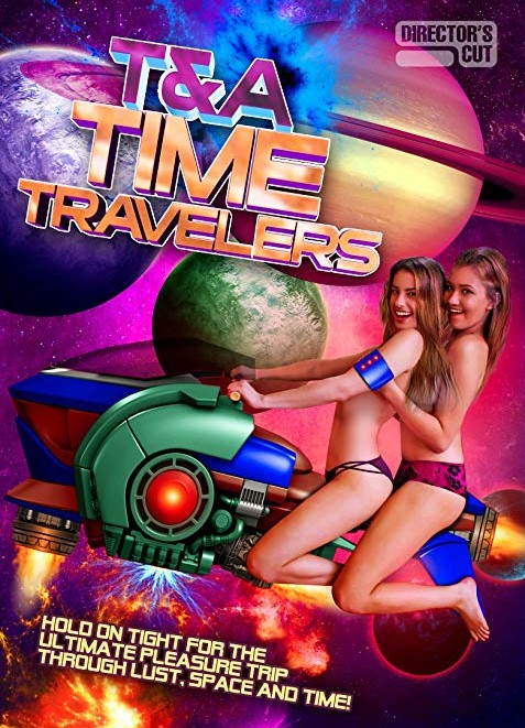 T&A Time Travelers (2017) Erotic Full Movie DVDRip