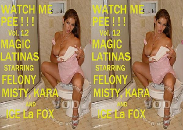 [Glamorous Productions] Watch Me Pee #12 - Magic Latinas (2008) [Ice La Fox]