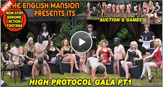 [14.03.19] High Protocol Gala Pt1 - Auction And Games [TheEnglishMansion] Mistress Sidonia (720p)