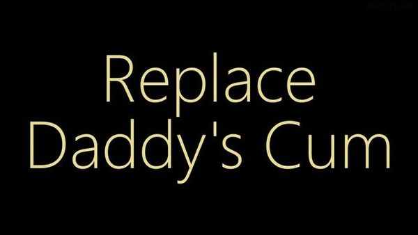 Tammie Madison – Replace Daddy's Cum HD