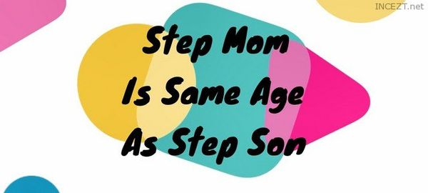 Step Mom is Same Age As Step Son FULL VIDEO HD 1080p