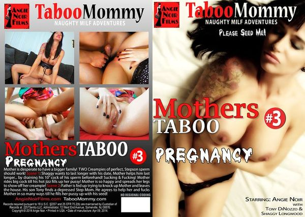 Mothers Taboo Pregnancy #3 - Angie Noir Films (733 MB)