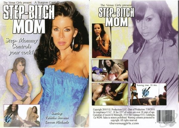 Step-Bitch Mom [Venus Girls Productions] Devon Michaels (872 MB)