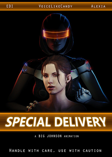 Special Delivery [Big Johnson] android girl (1.69 GB)