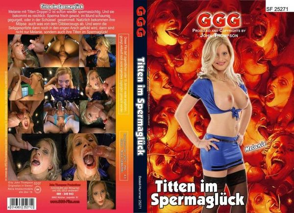[SF 25271] Titten Im Spermaglück [GermanGooGirls] Melanie Moon (708 MB)