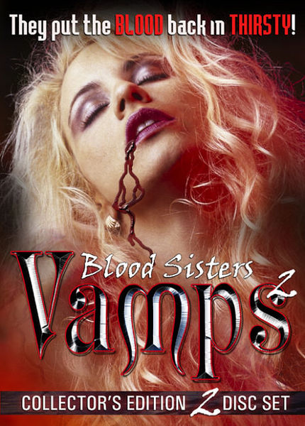 Blood Sisters - Vamps 2 [The Rumors Partnership] Glori-Anne Gilbert (418 MB)