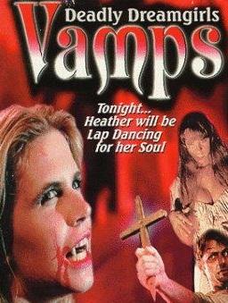Vamps - Deadly Dreamgirls [B Productions] Jennifer Huss (1.39 GB)