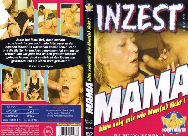 Inzest - Mama Bitte Zeig Mir Wie Man Fick [Horny Heaven] Amateur (694 MB)
