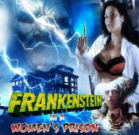 Frankenstein In A Womens Prison [Jeff Leroy] Tasha Tacosa (2.68 GB)