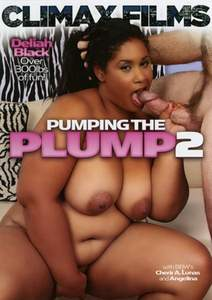Pumping The Plump #2