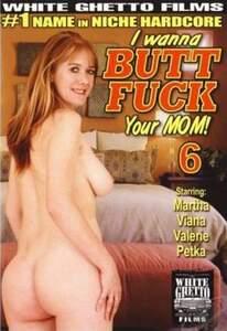 I Wanna Butt Fuck Your Mom #6